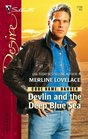 Devlin and the Deep Blue Sea (Code Name: Danger, Bk 9) (Silhouette Desire, No 1726)