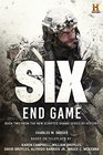 Six End Game Based on the History Channel Series SIX