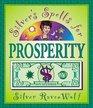 Silver's Spells for Prosperity (Silver's Spells)