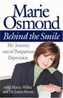 Behind the Smile My Journey Out of Postpartum Depression