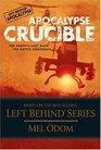 Crucible (Left Behind: Apocalypse, Bk 2)