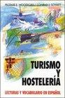 Turismo Y Hosteleria Lecturas Y Vocabulario En Espaol