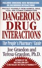 Dangerous Drug Interactions