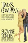 Two's Company A Fifty-Year Romance with Lessons Learned in Love Life  Business
