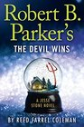 Robert B. Parker's The Devil Wins (A Jesse Stone Novel)