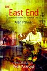 The East End Four Centuries of London Life