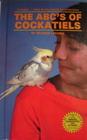 ABC's of Cockatiels