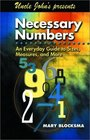 Uncle John Presents Necessary Numbers: An Everyday Guide to Sizes, Measures, and More (Bathroom Reader Series)