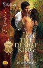 The Desert King (Throne of Judar, Bk 3) (Silhouette Desire, No 1896)