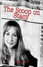 The Scoop on Stacy