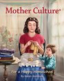 Mother Culture For a Happy Homeschool