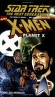 X-Men Planet X (Star Trek The Next Generation)
