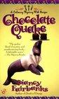 Chocolate Quake