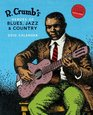R Crumb's Heroes of Blues Jazz  Country 2010 Wall Calendar