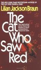 The Cat Who Saw Red (Cat Who...Bk 4)