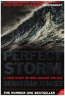 The Perfect Storm A True Story of Man Against the Sea