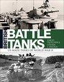 British Battle Tanks American-made World War II Tanks