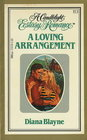 A Loving Arrangement (Candlelight Ecstasy Romance, No 113)