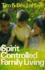 Spirit-Controlled Family Living