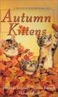 Autumn Kittens: Cat's Cradle / Inseparable / Lord Wintergreen and the Beast (Zebra Regency Romance)