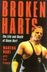 Broken Harts : The Life and Death of Owen Hart