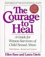 The Courage to Heal - Third Edition - Revised and Expanded : A Guide for Women Survivors of Child Sexual Abuse