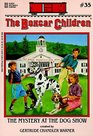 The Mystery at the Dog Show (Boxcar Children, No 35)