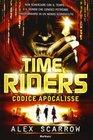 Time riders vol 3 - Codice Apocalisse