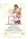 Happy Birthday, Samantha! A Springtime Story (The American Girls Collection, Book 4)