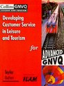 Developing Customer Service in Leisure and Tourism for Advanced GNVQ