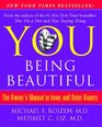 YOU Being Beautiful The Owner's Manual to Inner and Outer Beauty