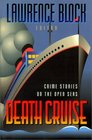 Death Cruise Crime Stories on the Open Seas