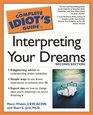 Complete Idiot's Guide to Interpreting your Dreams 2E