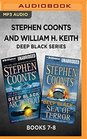 Stephen Coonts and William H Keith Deep Black Series Books 7-8 Arctic Gold  Sea of Terror
