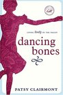 Dancing Bones Living Lively in the Valley