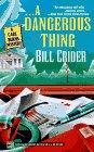 A Dangerous Thing  (Carl Burns, Bk 3)