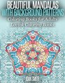 Beautiful Mandalas With Background Patterns Coloring Book for Adults