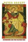 Ecumenical Jihad Ecumenism and the Culture War