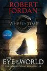 The Eye of the World Book One of The Wheel of Time