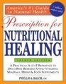 Prescription for Nutritional Healing, 4th Edition: A Practical A-to-Z Reference to Drug-Free Remedies Using Vitamins, Minerals, Herbs & Food Supplements ... A-To-Z Reference to Drug-Free Remedies)