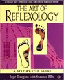The Art of Reflexology A New Approach Using the Chinese Meridian Theory