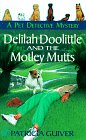Delilah Doolittle and the Motley Mutts (Pet Detective, Bk 2)