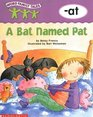 A Bat Named Pat -at