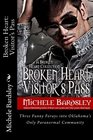 Broken Heart Visitor's Pass The Early Girl Gets the Blood Wolf / Valentine's Day Sucks / Harry Little Leprechaun