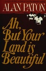 Ah but Your Land Is Beautiful