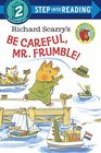 Richard Scarry's Be Careful Mr Frumble
