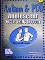 Autism and PDD Adolescent Social Skills Lessons Managing Behavior