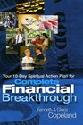Complete Financial Breakthrough Your 10-Day Spiritual Action Plan