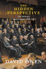 The Hidden Perspective The Military Conversations 1906-1914