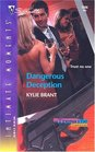 Dangerous Deception (Tremaine Tradition, Bk 4) (Silhouette Intimate Moments, No 1306)